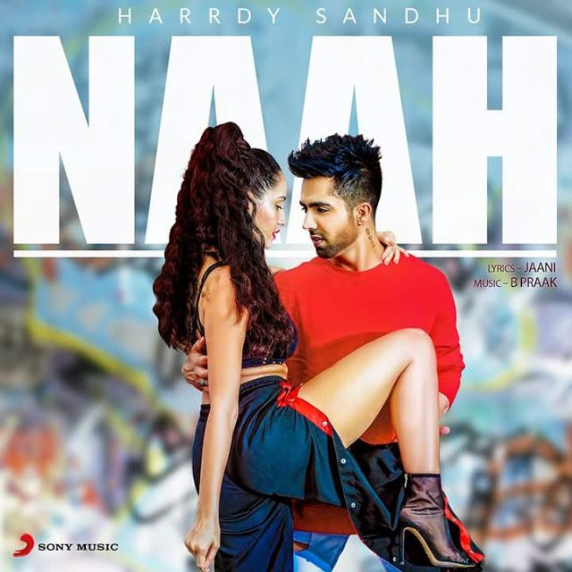 Naah Lyrics Hardy Sandhu Hardy Sandhu Mp3 Song Download Bollywood Music Videos