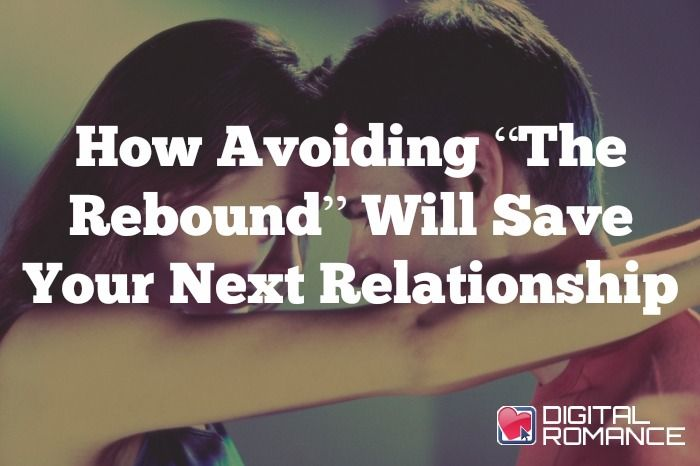 How To Spot A Rebound Relationship