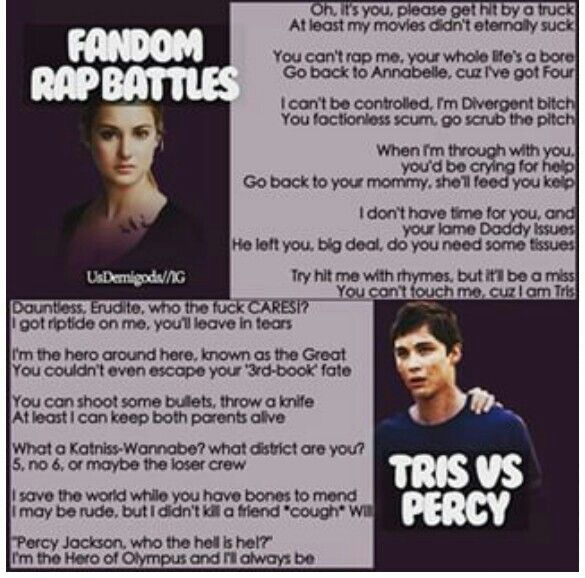 Percy won No offence, i love Tris to, i cried for weeks When shit died, but Percy's rap was better