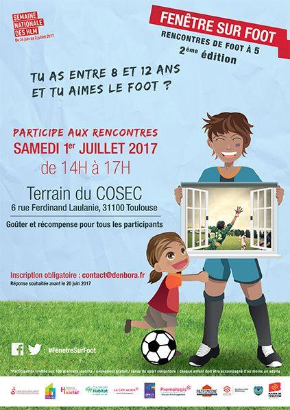 Fenêtre sur Foot le 1er juillet à Toulouse au Mirail et à Tournefeuille