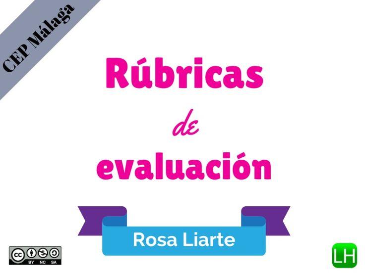 """Presentación realizada para la ponencia """"Rúbricas de evaluación en el aula y CoRubrics"""" para el curso """"Cultura Evaluativa"""" del CEP de Málaga"""
