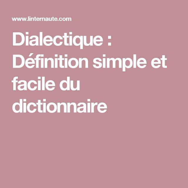 Dialectique : Définition simple et facile du dictionnaire