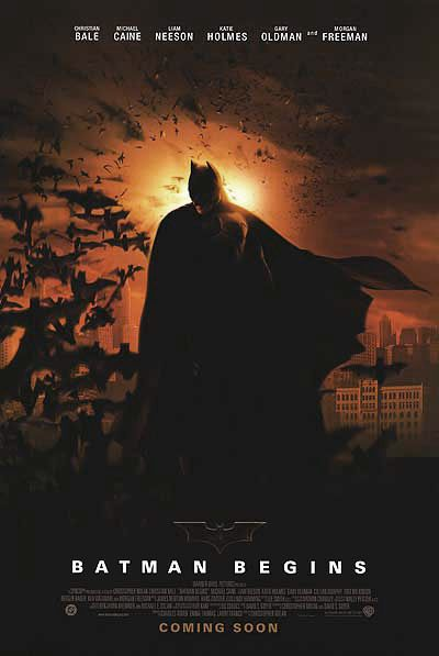 I was skeptical of 'Batman Begins'.  I didn't think they could do a prequel to the story justice... but they did, and I loved it.  One of my favorites.