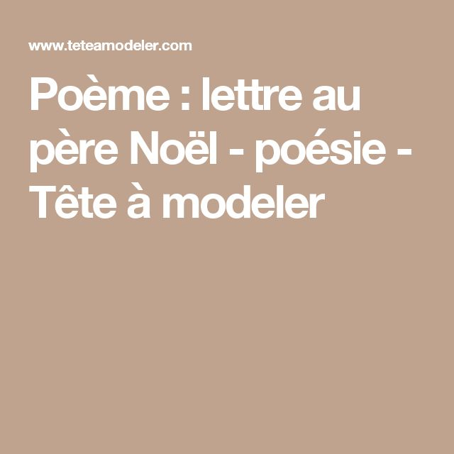 1000 id es sur le th me lettre au p re no l sur pinterest lettre du p re no l no l et p le nord - Tete a modeler noel ...
