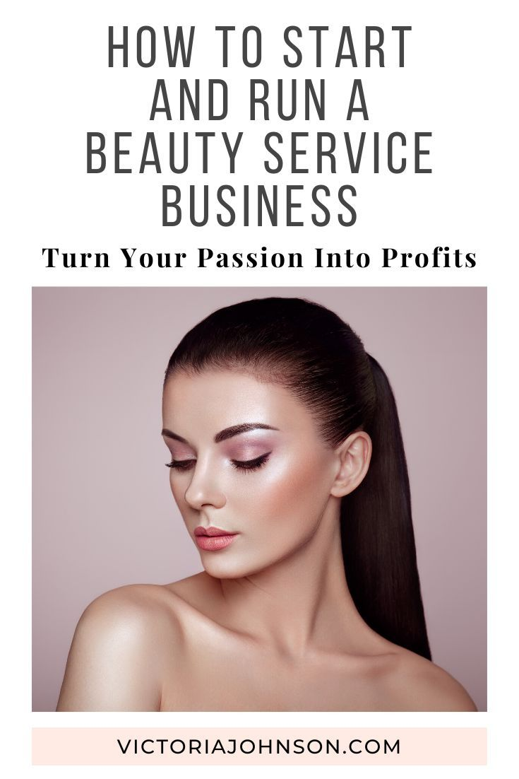 How To Start A Successful Beauty Business In 2020 Beauty Business Beauty Services Beauty