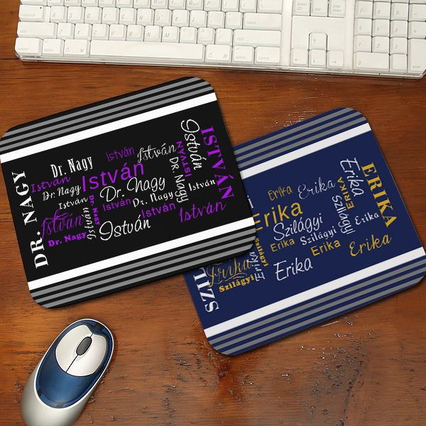 Egyedi neves egérpad 2. - Az egyedi nneves egérpad különleges, és egyben hasznos ajándék bármely alkalomra. Kérje termékünket bármilyen névvel, és mi az egérpad feliratait átalakítjuk kérésének megfelelően. Az egérpad alapszínei kék és fekete színben kérhetőek, de egyedi kérésre más színt is rendelhet. - Egyedi fényképes ajándékok webáruháza - www.kepesajandekom.hu