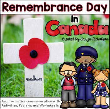 Remembrance Day in Canada Worksheets and Activities for Remembrance Day or Veterans Week. Celebrate Canada 150 with *pages and Proud to be Canadian craft