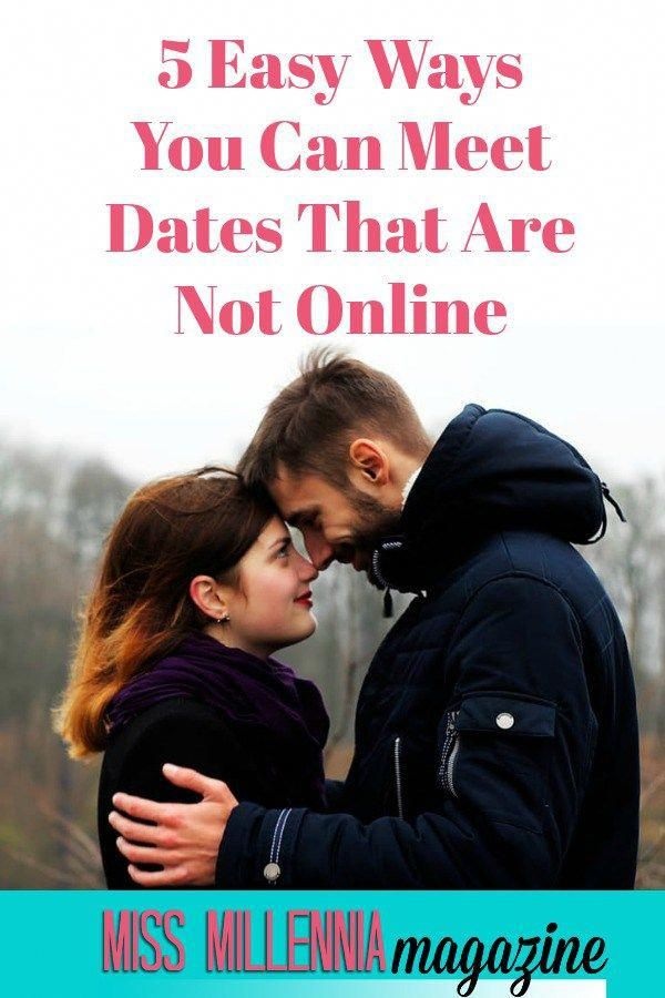 how to meet guys not online