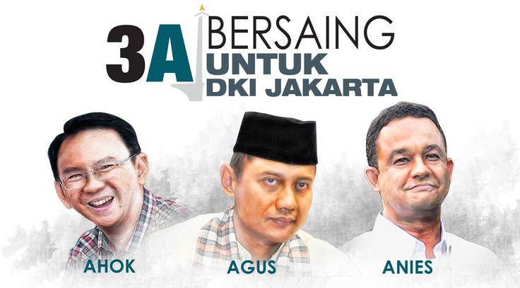 3A Bersaing untuk DKI Jakarta (design: Abdillah/Liputan6.com)