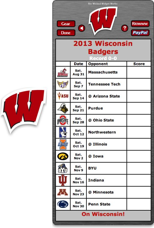 Free 2013 Wisconsin Badgers Football Schedule Widget - On Wisconsin! - http://riowww.com/teamPages/Wisconsin_Badgers.htm