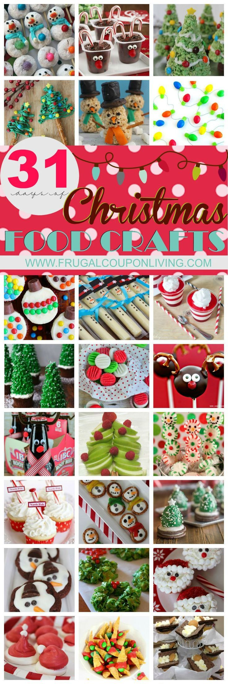 31 Days of Christmas Food Crafts on Frugal Coupon Living. Great Holiday Snack Ideas for the party, great snack ideas for class parties!