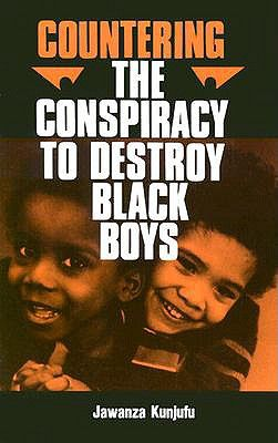 Kunjufu, J. (1982). Countering the conspiracy to destroy black boys. African American Images.