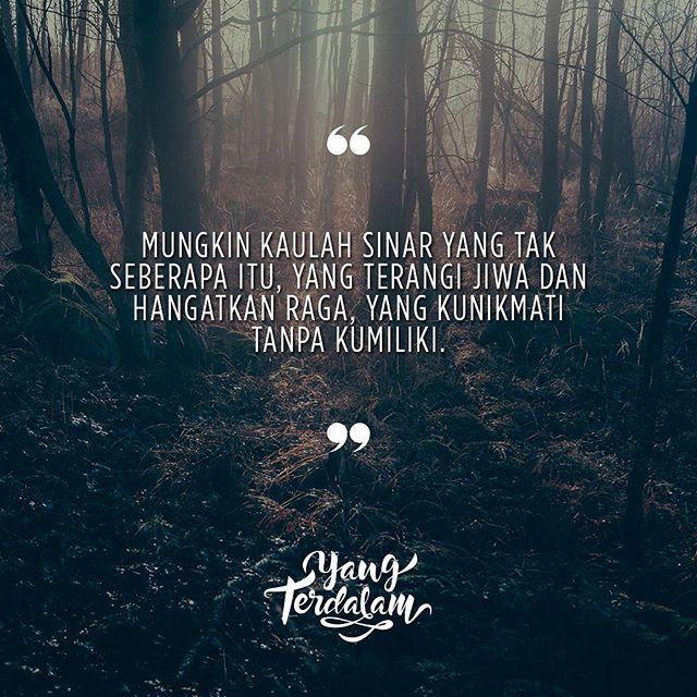 Yang menerangi sedikit sisi gelap hati ini.  Kiriman dari @egackh  #berbagirasa  #yangterdalam  #quote #poetry  #poet  #poem  #puisi  #sajak