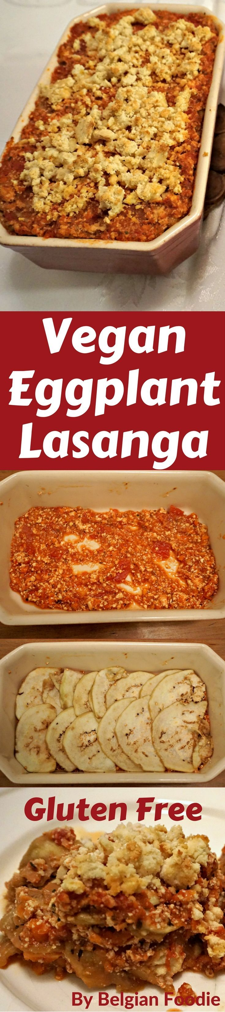 Gluten-Free Vegan Eggplant Lasagna that is as tasty as it is nourishing and healthy!