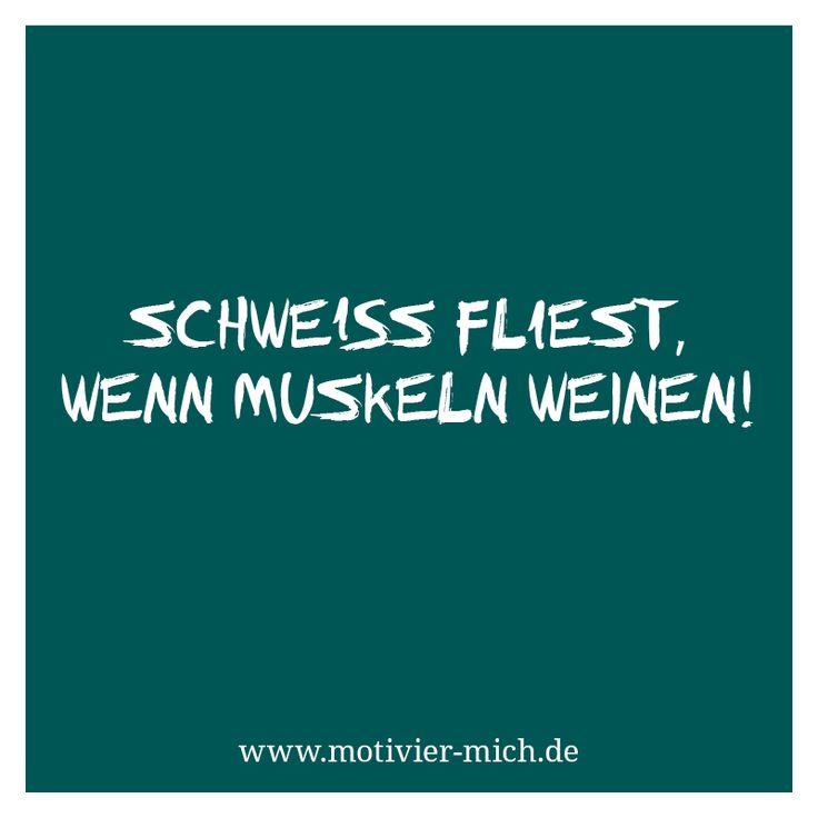 Schweiß fließt, wenn Muskeln weinen!  motivation, words, spruch, crossfit, functional fitness, gym, cologne, sport, petrol, typography