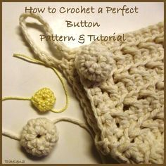 How to Crochet a Button ❥ 4U // hf http://www.pinterest.com/hilariafina/