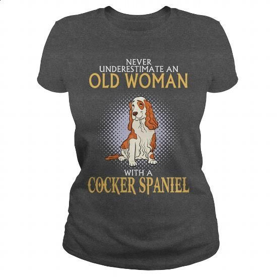 Never Underestimate Old Woman With A COCKER SPANIEL - Nv^1! - #sweater #funny…