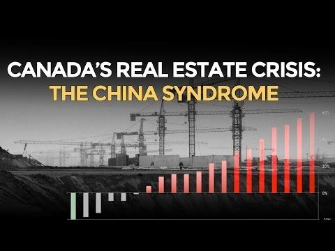Free Video - Canada's Real Estate Crisis: The China Syndrome @mike_maloney