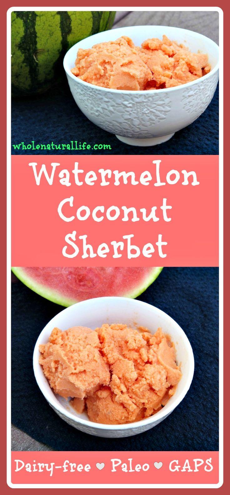 Watermelon Coconut Sherbet: Dairy-free, GAPS and Paleo