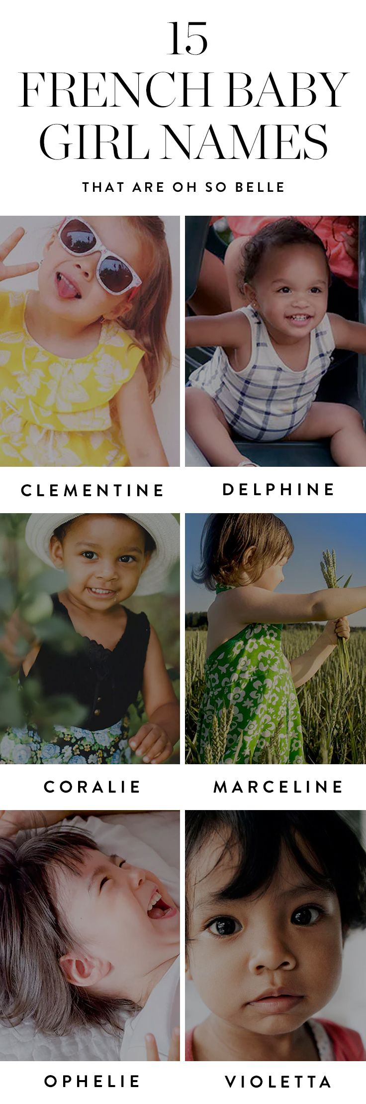 Consider the following beautiful french baby girl names should you one day find yourself with une petite fille.