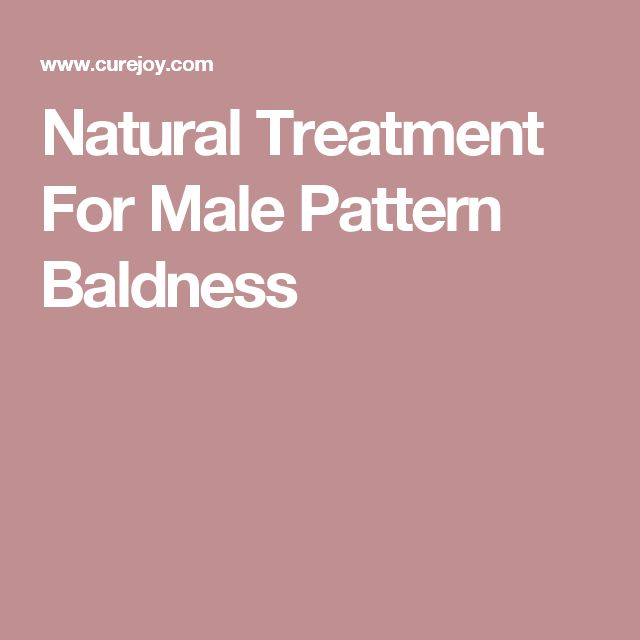 Natural Treatment For Male Pattern Baldness