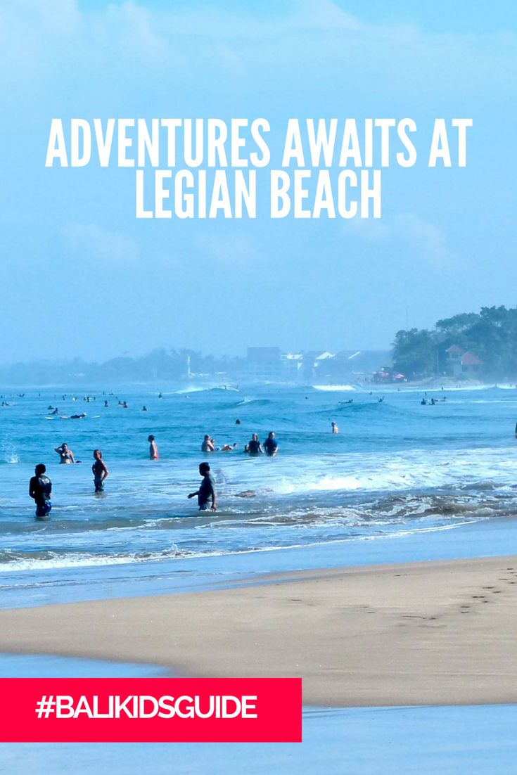 Head to Legian Beach with the whole family!