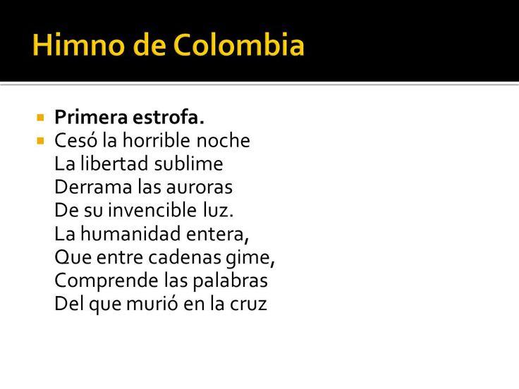 Primera Estrofa Del Himno De Colombia Buscar Con Google Himno De Colombia Colombia Himnos