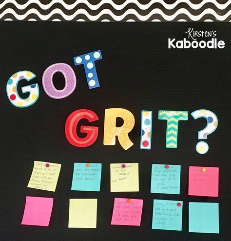 Got Grit? Add this bulletin board to your classroom! Ask students to write down real life examples of people who exhibit grit and perseverance.