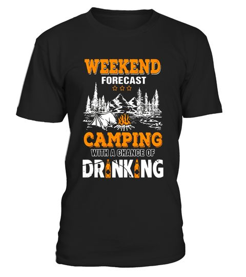 camping drinking tee shirt - Limited Edition