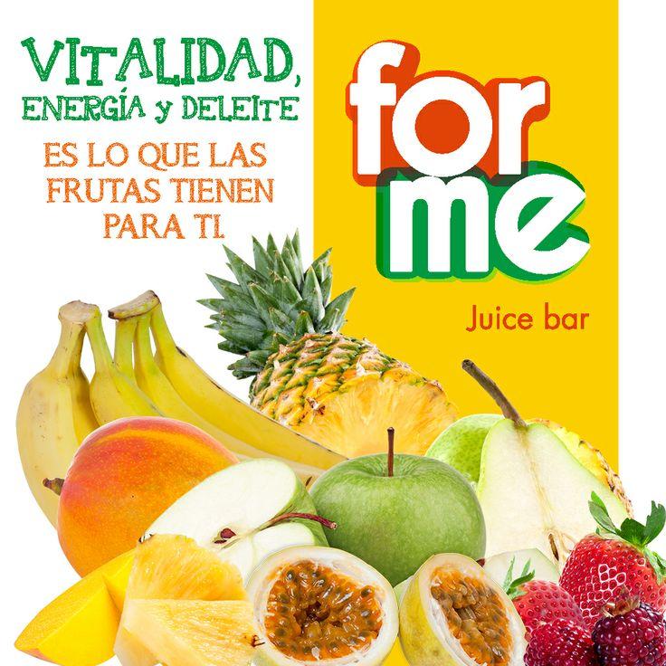 Vitalidad, energía y deleite es lo que las frutas tienen para tí. #ForMeJuiceBar http://goo.gl/myCEvC
