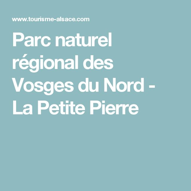 Parc naturel régional des Vosges du Nord - La Petite Pierre