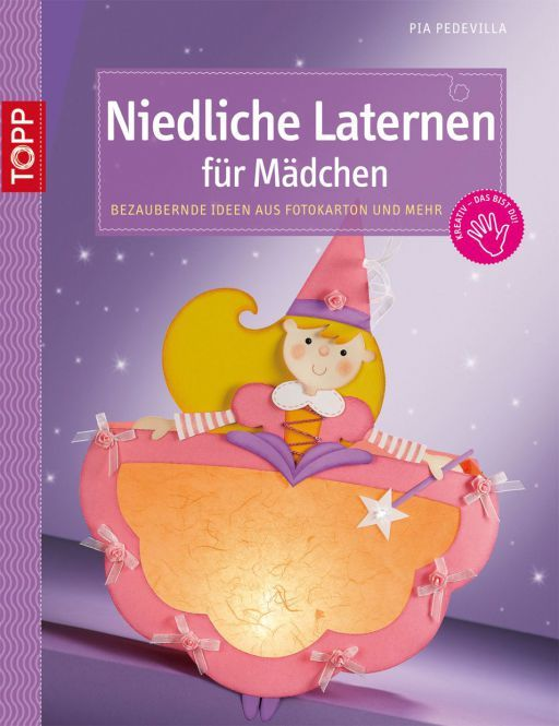 Niedliche Laternen für Mädchen | TOPP Bastelbücher online kaufen