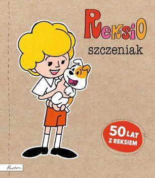 Reksio. Szczeniak-Fabisińska Liliana