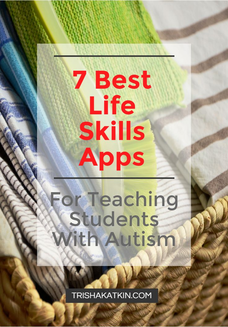 Get the 7 Best FREE Life Skills Apps for Students With Autism! Check it out at TRISHAKATKIN.COM!