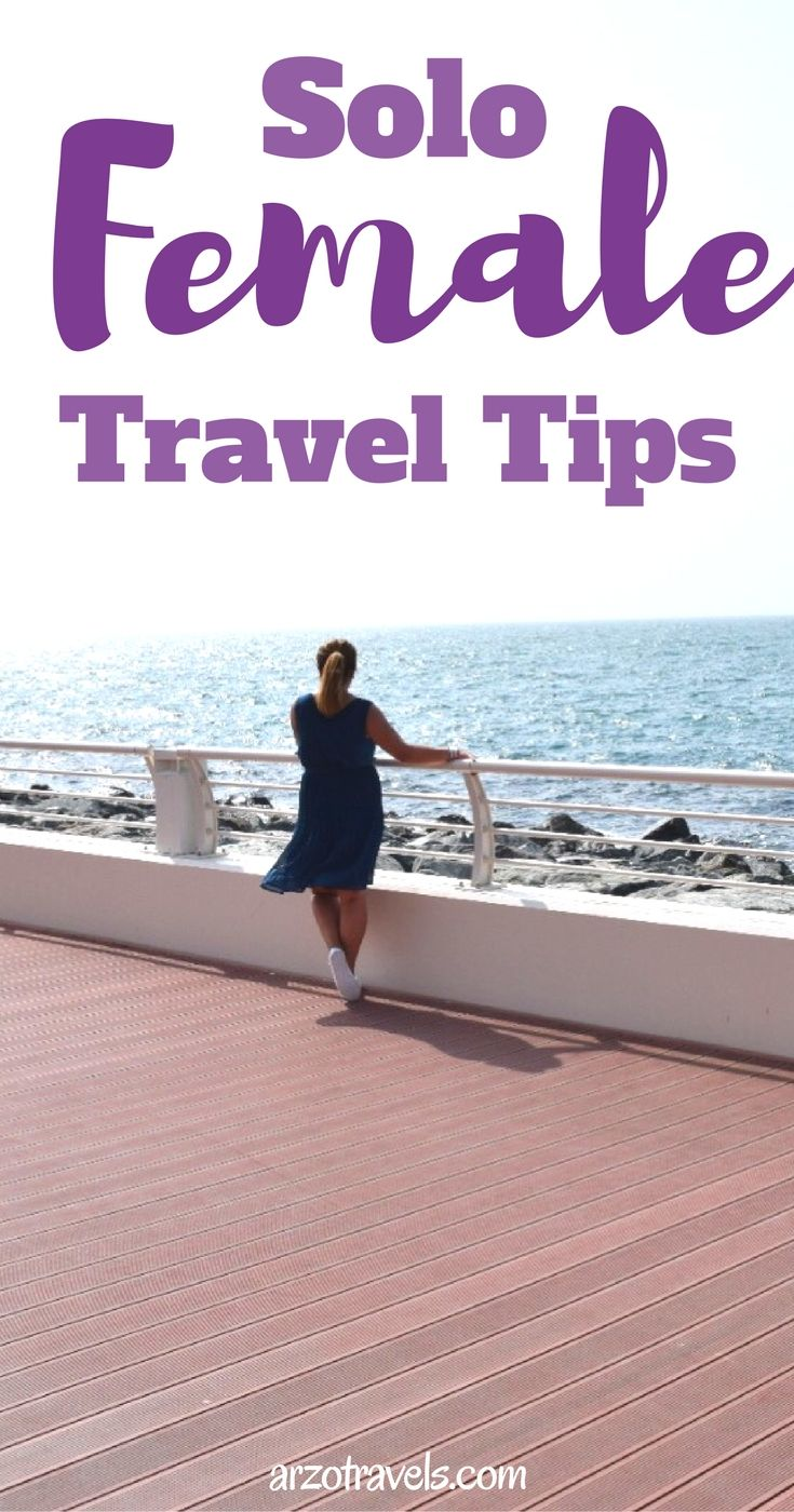 Things to know for solo traveler. Ultimate guide for female solo travel. Travel tips.