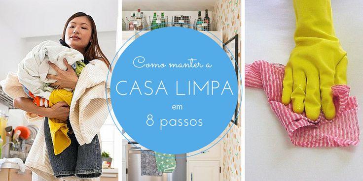 Como manter a casa limpa em 8 passos :http://blogchegadebagunca.com.br/como-manter-a-casa-limpa-em-8-passos/