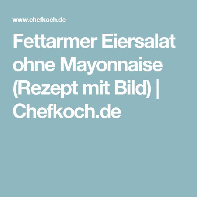 Fettarmer Eiersalat ohne Mayonnaise (Rezept mit Bild) | Chefkoch.de