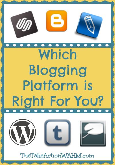 Which Blogging Platform is Right for You