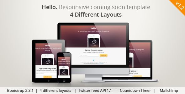 Hello. is a Super clean Minimalist modern Responsive coming soon   template using HTML5 & CSS3 based on Bootstrap 2.3.x. This is a 4 in   1 Coming soon template, where you can choose your own templat...