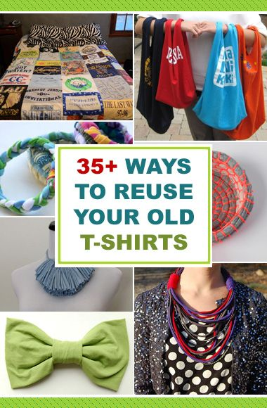 35 Ways To Reuse Your Old T Shirts Diy Projects To Try Old T