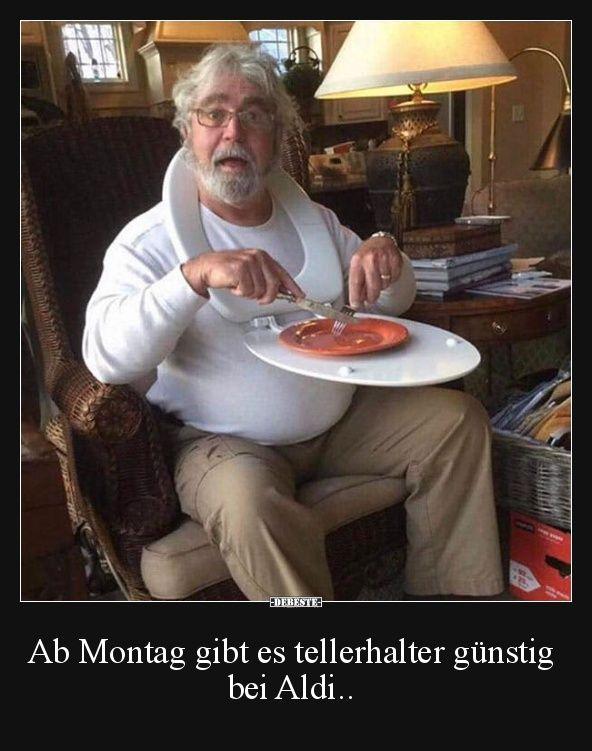 Ab Montag gibt es tellerhalter günstig bei Aldi.. | Lustige Bilder, Sprüche, Witze, echt lustig