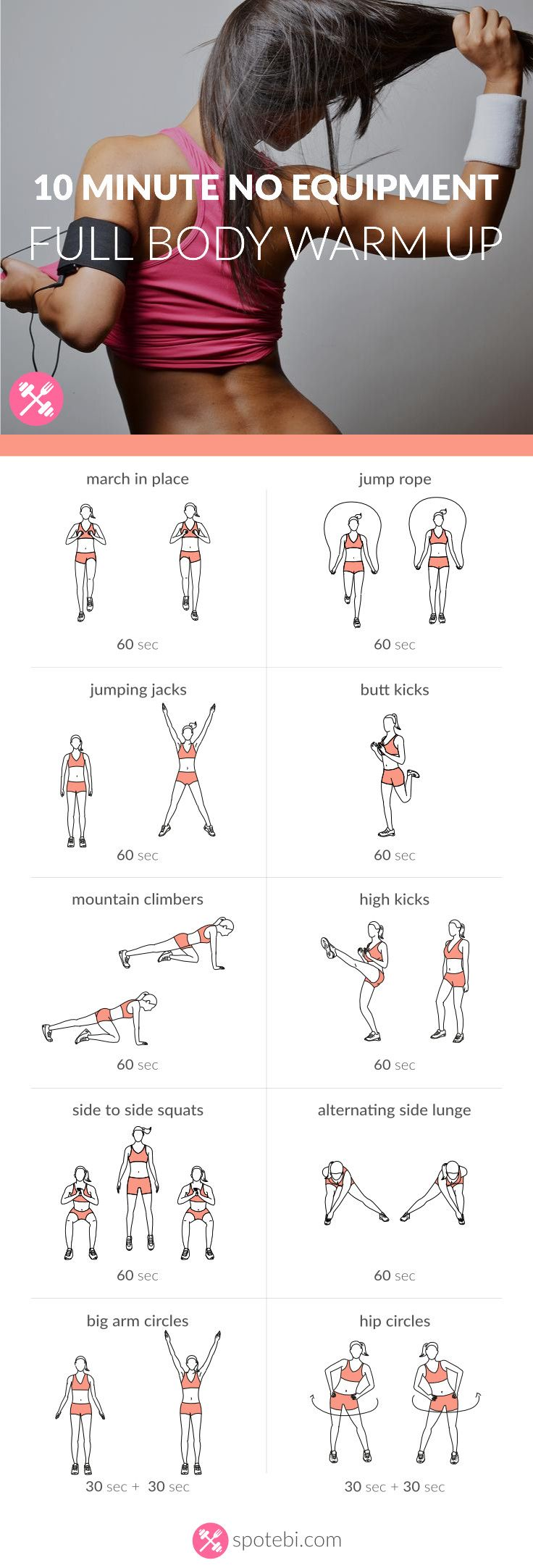 Complete this 10 minute warm up routine to prepare your full body for a workout. Strengthen your heart and burn some calories with these aerobic exercises. http://www.spotebi.com/workout-routines/10-minute-no-equipment-full-body-warm-up/