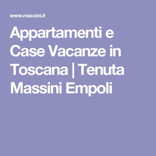 Appartamenti e Case Vacanze in Toscana   Tenuta Massini Empoli