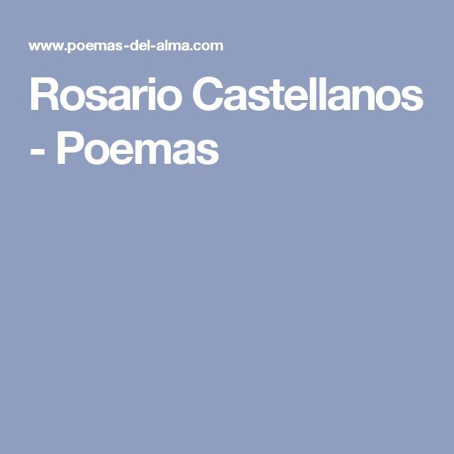 Rosario Castellanos - Poemas