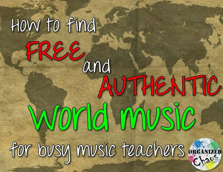 """Organized Chaos: Teacher Tuesday: world music- finding """"authentic"""" music for the classroom. Links to FREE resources for world music, tips for quickly checking sources for authenticity, suggestions for teaching world music in the elementary music classroom."""