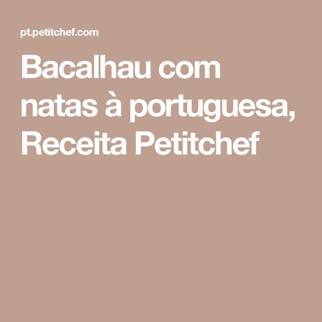Bacalhau com natas à portuguesa, Receita Petitchef