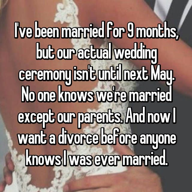 One Month Before Wedding Quotes: I've Been Married For 9 Months, But Our Actual Wedding