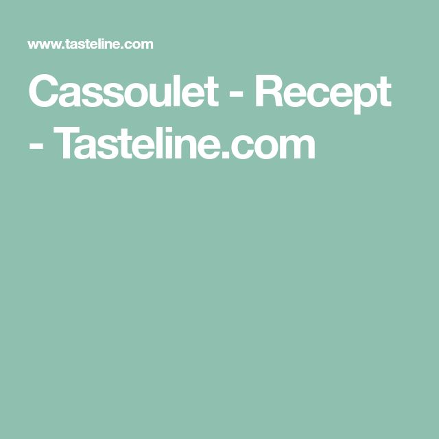 Cassoulet - Recept - Tasteline.com