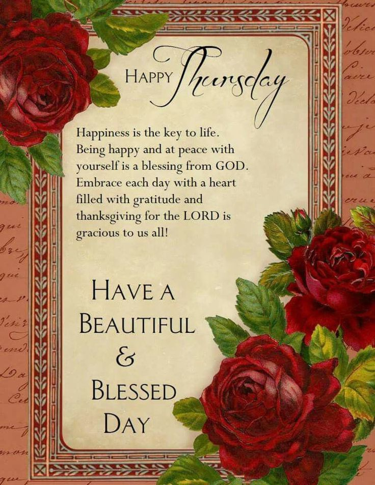 Good Morning Beautiful Have A Blessed Day : Happy thursday have a beautiful blessed day