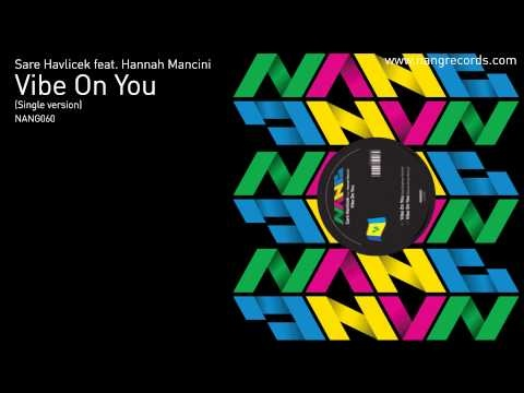 Sare Havlicek Ft. Hannah Mancini - Vibe On You (Single version)